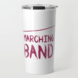 It Is Marching Band Season Graphic Funny T-shirt Travel Mug