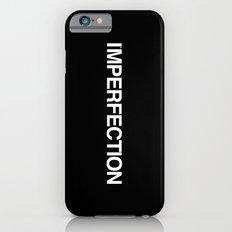 I'MPERFECTION iPhone 6s Slim Case