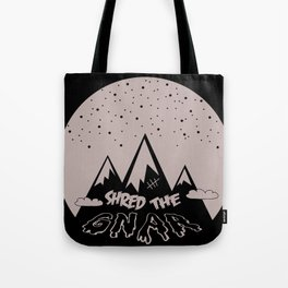 Shred the Gnar Tote Bag