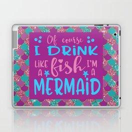 I'm A Mermaid Laptop & iPad Skin