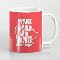 workout Mugs featuring Lab No.4 - Wake Up And Workout Inspirational Quotes poster by Lab No. 4