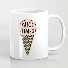 Nice Times Ice Cream Coffee Mug