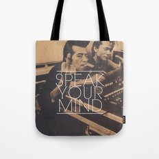 Speak Your Mind Tote Bag