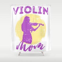 Violin Mom Violinist Gift Idea Fiddle Fiddler Shower Curtain