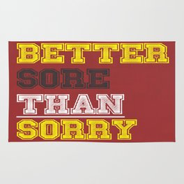 Better Sore than Sorry Tone It Up, Workout and Motivation Quote Rug