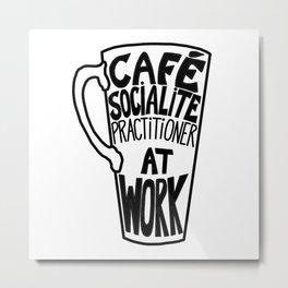 Cafe Socialite Metal Print