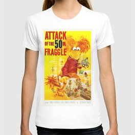 Attack of the 50 Inch Fraggle T-shirt
