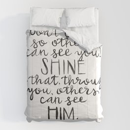 So Others Can See Him Comforters