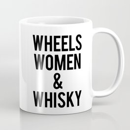 Wheels Women & Whiskey  Coffee Mug