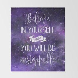 Believe In Yourself Motivational Quote Throw Blanket