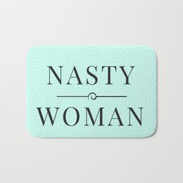 Nasty Woman, Such a Nasty Woman, Design, Home Decor, Mug, Bad Hombre, Hillary, Clinton, Trump Bath Mat