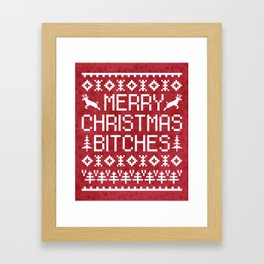 Merry Christmas Bitches Funny Xmas Quote Framed Art Print