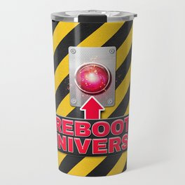 Reboot Universe Button Travel Mug