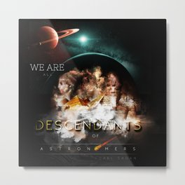 Descendants of Astronomers Metal Print