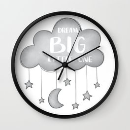 DREAM BIG, LITTLE ONE Wall Clock