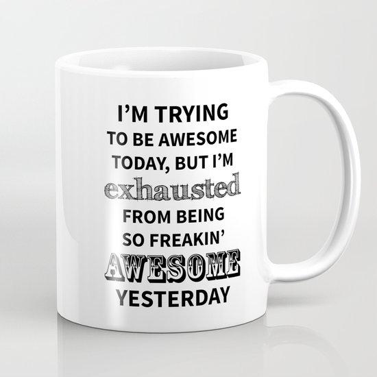 I'm trying to be Awesome Mug