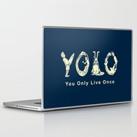 yolo Laptop & iPad Skins featuring YOLO by Coffee Man