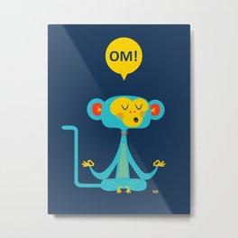 OM! Monkey Metal Print