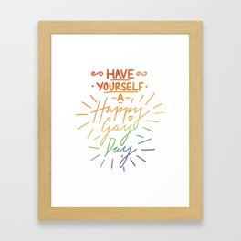 Have Yourself a Happy Gay Day Framed Art Print