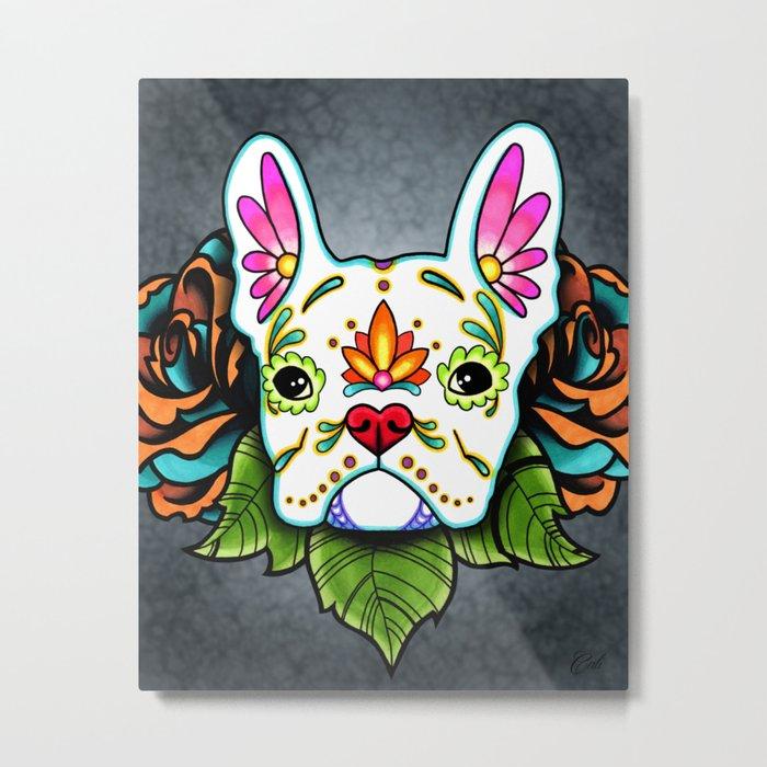 French Bulldog in White - Day of the Dead Sugar Skull Dog Metal Print