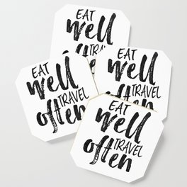 PRINTABLE Art,Eat Well Travel Often,Inspirational Quote,Motivational Print,Travel poster Coaster