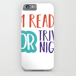 im ready for trivia night iPhone Case