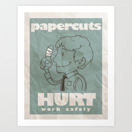 Papercuts Hurt Art Print