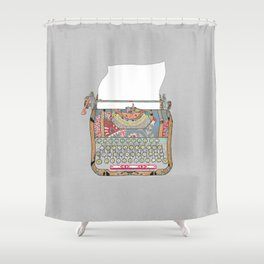 I DON'T KNOW WHAT TO WRITE YOU Shower Curtain