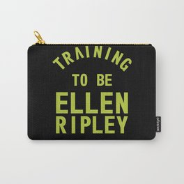 Training to be Ellen Ripley (Black) Carry-All Pouch