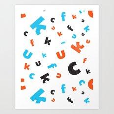 Naughty letters Art Print