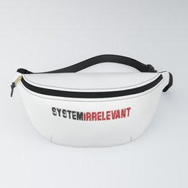 Cool Anti System Relevant T-shirt Protest Shirt Fanny Pack