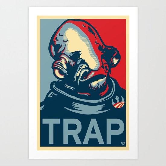 TRAP Art Print