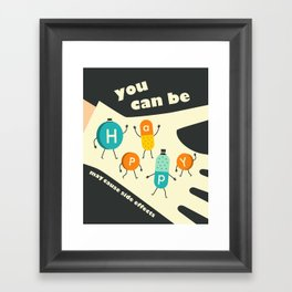 YOU CAN BE HAPPY Framed Art Print