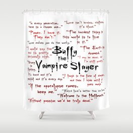 Buffy Quotes Shower Curtain