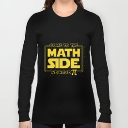 come to the math side we have Pi math t-shirts Long Sleeve T-shirt