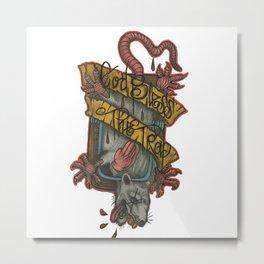 Stop Praising Rats Metal Print