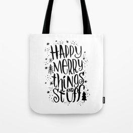 happy merry things & stuff Tote Bag