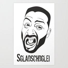 Sgladschdglei Art Print