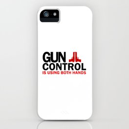 Gun Control iPhone Case