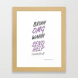 Send Help Framed Art Print