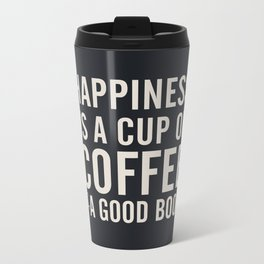 Happiness is a cup of coffee and a good book, vintage typography illustration, for libraries, pub Metal Travel Mug