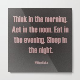 Think, Act, Eat and Sleep Metal Print