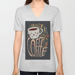 There's always room for coffee Unisex V-Neck