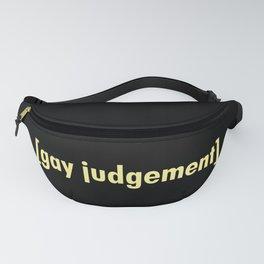 Gay Judgement Fanny Pack