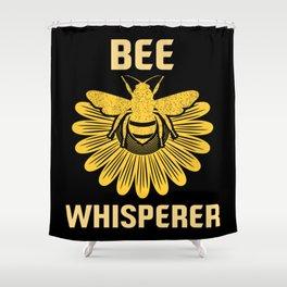 Bee Whisperer | Bees Honey Beekeeper Hive Shower Curtain