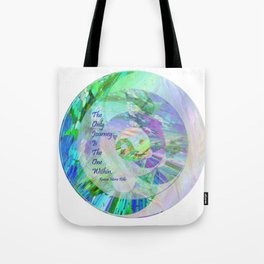 The Only Journey Is The One Within / Rilke Tote Bag
