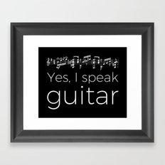 Speak guitar? Framed Art Print