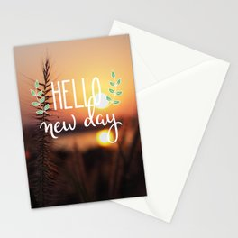 Hello new day Stationery Cards