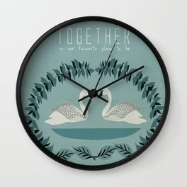 Together is our favourite place to be Wall Clock