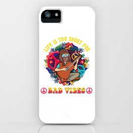 Life Is Too Short For Bad Vibes Guitar Hippie iPhone Case